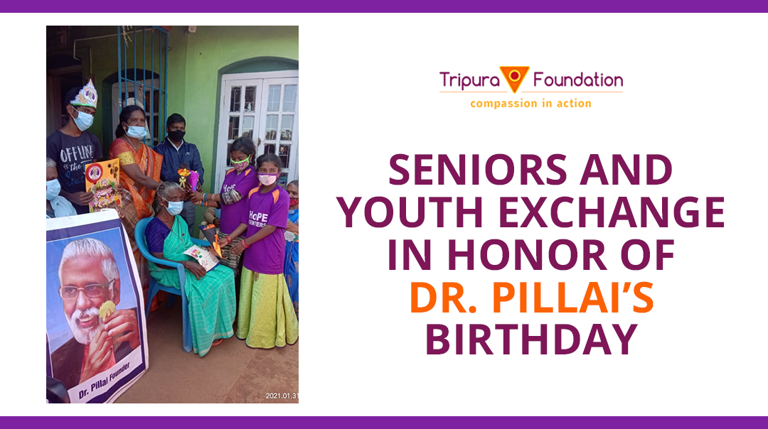Seniors and Youth Exchange in Honor of Dr. Pillai's Birthday